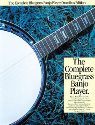 Wayne Goforth - The Complete Bluegrass Banjo Player - Partition - di-arezzo.fr