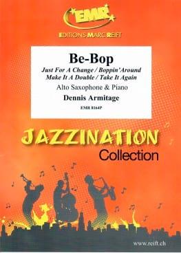 Be-Bop - Dennis Armitage - Partition - Saxophone - laflutedepan.com