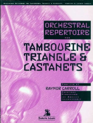 - Orchestral Repertoire For Tambourine Triangle & Castanets - Partition - di-arezzo.fr