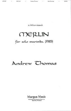 Andrew Thomas - Merlin (to William Moersch) - Partition - di-arezzo.fr