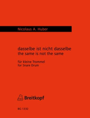 Nicolaus A. Huber - The Same Is Not The Same - Partition - di-arezzo.fr