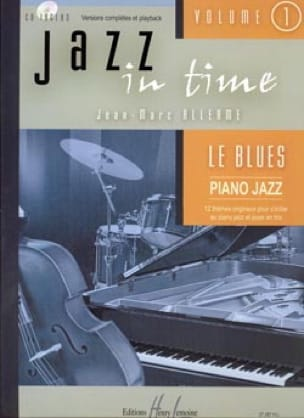 Jean-Marc Allerme - Jazz In Time Volume 1 - The Blues - Partitura - di-arezzo.es