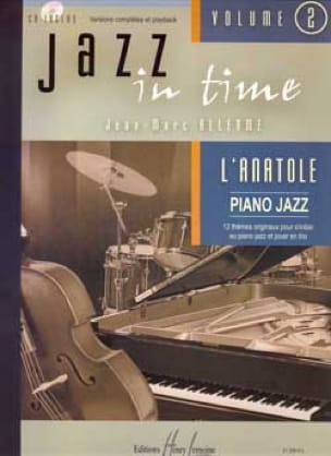 Jean-Marc Allerme - Jazz In Time Volume 2 - The Anatole - Sheet Music - di-arezzo.co.uk