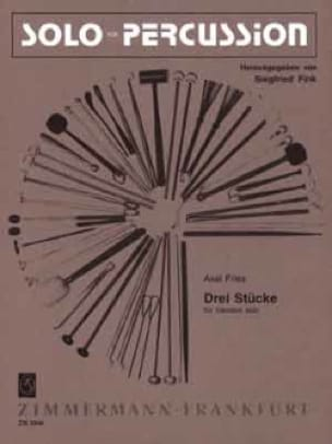 Drei Stücke Axel Fries Partition Vibraphone - laflutedepan