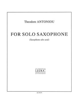 For Solo Saxophone - Theodore Antoniou - Partition - laflutedepan.com
