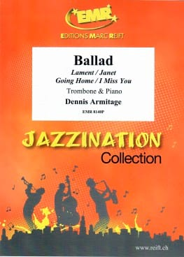 Ballad - Dennis Armitage - Partition - Trombone - laflutedepan.com