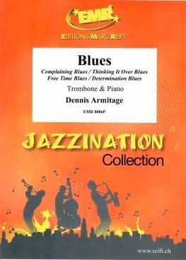Blues - Dennis Armitage - Partition - Trombone - laflutedepan.com