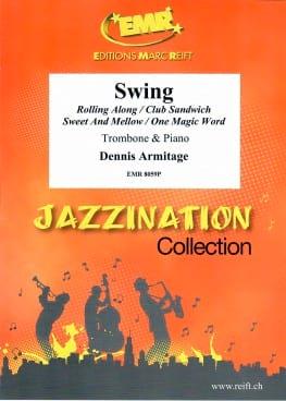 Swing - Dennis Armitage - Partition - Trombone - laflutedepan.com