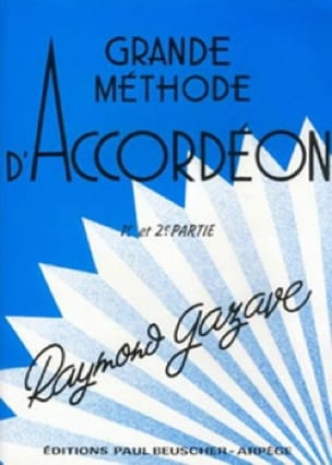 Raymond Gazave - Great Accordion Method 1st and 2nd Part - Sheet Music - di-arezzo.com