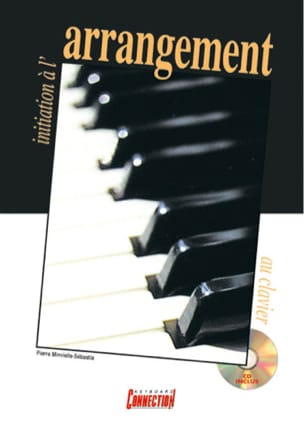 Pierre Minvielle-Sebastia - Initiation to the keyboard arrangement - Sheet Music - di-arezzo.co.uk
