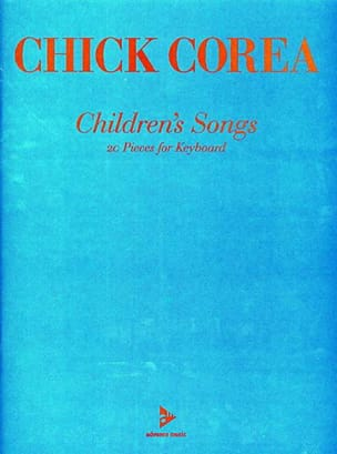 Chick Corea - Children's Songs - Sheet Music - di-arezzo.com