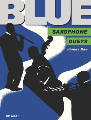 Blue James Rae Partition Saxophone - laflutedepan