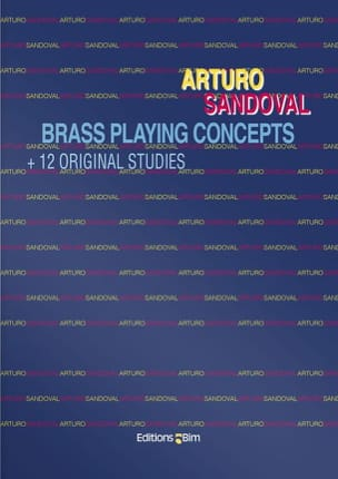 Arturo Sandoval - Brass Playing Concepts - Partition - di-arezzo.fr