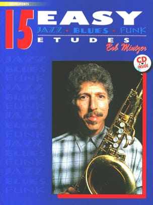 Bob Mintzer - 15 Easy Jazz, Blues, Funk Studies - Sheet Music - di-arezzo.co.uk