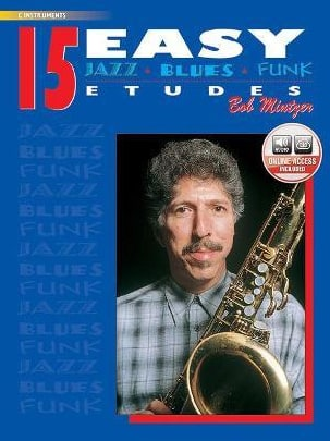 Bob Mintzer - 15 Easy Jazz, Blues, Funk Studies - Partition - di-arezzo.co.uk
