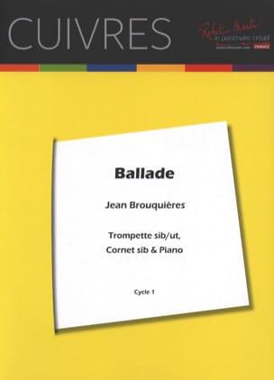 Ballade - Jean Brouquières - Partition - Trompette - laflutedepan.com