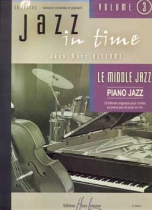 Jean-Marc Allerme - Jazz In Time Volume 3 - le Middle Jazz - Partition - di-arezzo.fr