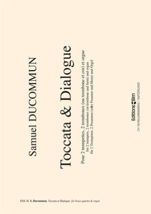 Samuel Ducommun - Toccata & Dialogue - Partition - di-arezzo.fr