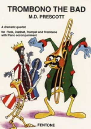 M.D. Prescott - Trombono The Bad - Partition - di-arezzo.fr