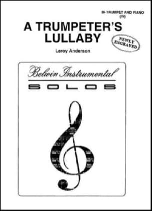 A trumpeter's lullaby - Leroy Anderson - Partition - laflutedepan.com