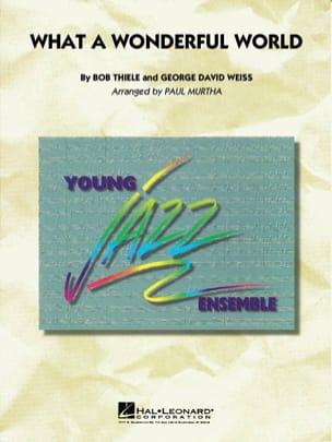 Weiss G.D. / Thiele B. - What A Wonderful World - Sheet Music - di-arezzo.co.uk