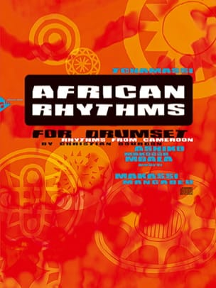 Christian Bourdon - African rhythms for drumset - Rhythms for Cameroon - Sheet Music - di-arezzo.com