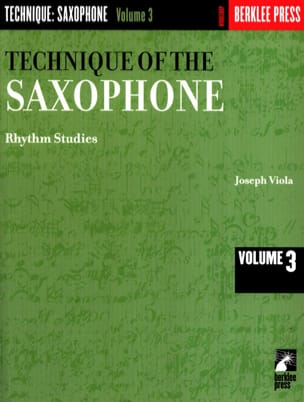 Joseph Viola - The Technique Of The Saxophone Volume 3 - Partition - di-arezzo.fr