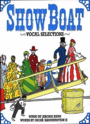Show Boat - Vocal Selections - le Film Jerome Kern laflutedepan