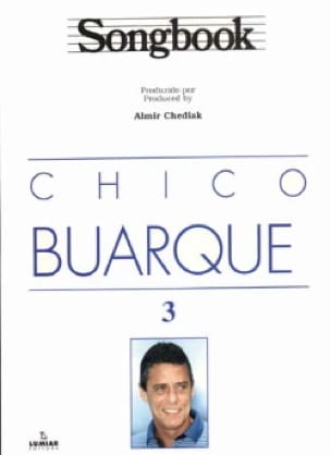 Chico Buarque - Songbook Volume 3 - Partition - di-arezzo.fr