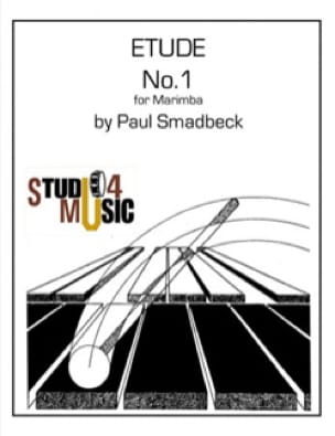 Paul Smadbeck - Etude N° 1 for marimba - Partition - di-arezzo.fr