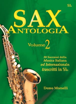 Demo Morselli - Sax Antologia Volume 2 - Partition - di-arezzo.fr