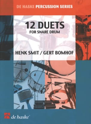 Henk Smit & Gert Bomhof - Snare Drum (12 Duets) - Partition - di-arezzo.fr