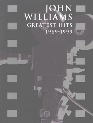 John Williams - Greatest Hits 1969-1999 - Partition - di-arezzo.ch