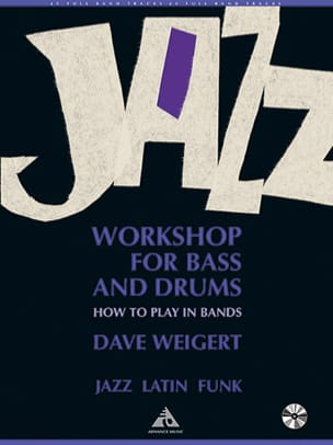 Dave Weigert - Jazz workshop for bass and drums - Partition - di-arezzo.fr