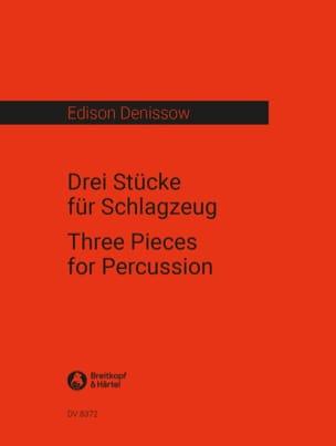 Drei Stücke Für Schlagzeug Edison Denissow Partition laflutedepan