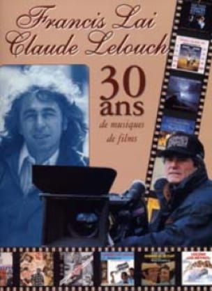 Francis Lai / Claude Lelouch - 30 Years of Soundtracks - Sheet Music - di-arezzo.com