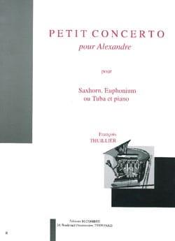 François Thuillier - Petit Concerto Pour Alexandre - Partition - di-arezzo.fr