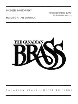 Modeste Petrovitch Mussorgsky - Pictures at an Exhibition - The Canadian Brass - Sheet Music - di-arezzo.com