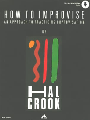 Hal Crook - How To Improvise avec 2 CDs - Partition - di-arezzo.fr