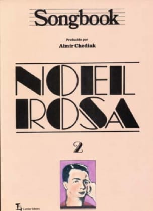Noel Rosa - Songbook Volume 2 - Sheet Music - di-arezzo.co.uk