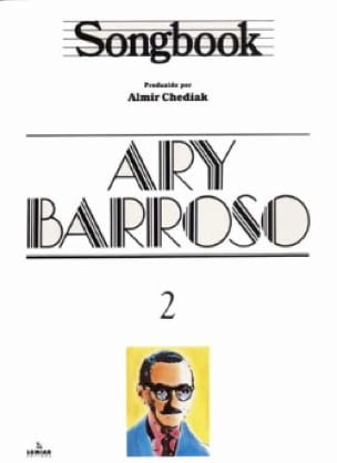 Ary Barroso - Songbook Volume 2 - Partition - di-arezzo.fr
