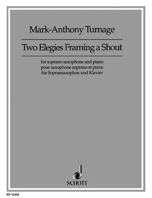 Two Elegies Framing A Shout - Mark-Antony Turnage - laflutedepan.com
