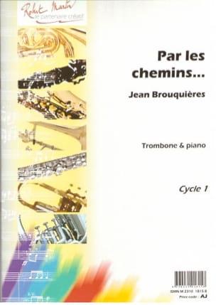 Par les Chemins... Jean Brouquières Partition Trombone - laflutedepan