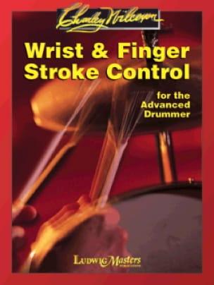 Charley Wilcoxon - Wrist & Finger Stroke Control - Partition - di-arezzo.fr