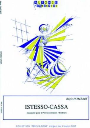Istesso-Cassa Régis Famelart Partition laflutedepan