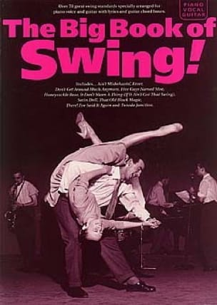 - The Big Book Of Swing - Partition - di-arezzo.fr