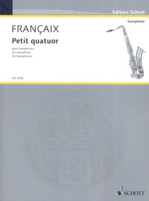 Petit Quatuor - Parties FRANÇAIX Partition Saxophone - laflutedepan