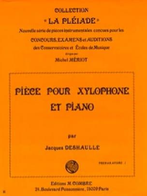 Pièce Pour Xylophone Et Piano - Jacques Deshaulle - laflutedepan.com