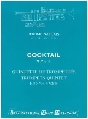 Cocktail - Jérôme Naulais - Partition - Trompette - laflutedepan.com