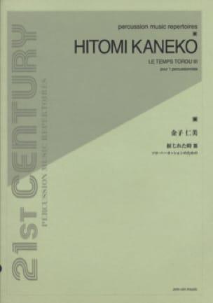 Hitomi Kaneko - Le Temps Tordu 3 - Partition - di-arezzo.fr